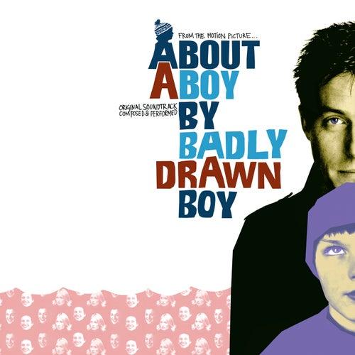 About A Boy Soundtrack by Badly Drawn Boy