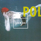 Polydistortion by Gus Gus