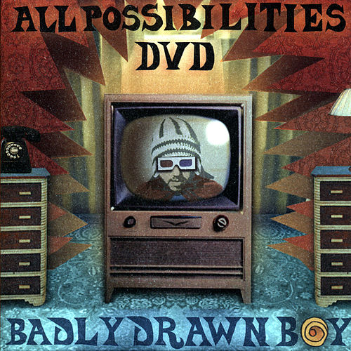 All Possibilities by Badly Drawn Boy