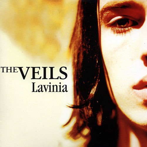 Lavinia (Mini Single) by The Veils