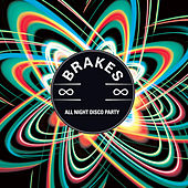 All Night Disco Party (Graham Sutton Remix) by The Brakes