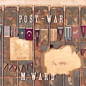 Post-War von M. Ward