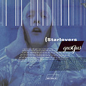 Starlovers by Gus Gus