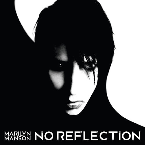 No Reflection von Marilyn Manson