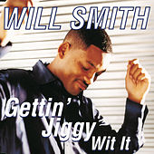 Gettin' Jiggy Wit It von Will Smith