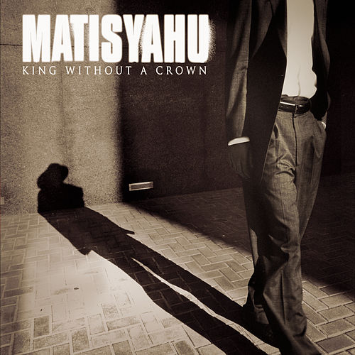 King Without A Crown von Matisyahu