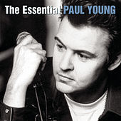 The Essential Paul Young by Various Artists