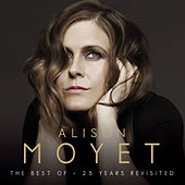 Alison Moyet The Best Of: 25 Years Revisited von Alison Moyet