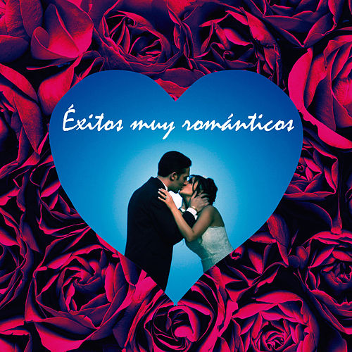 Éxitos Muy Románticos by Various Artists