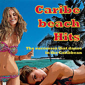 Caribe Beach Hits by Various Artists