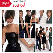 Playlist: The Very Best Of Scandal by Scandal