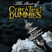 The Best Of by Crash Test Dummies