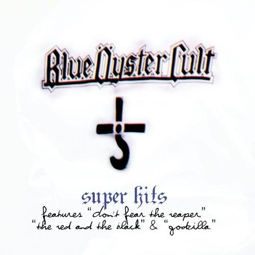 Super Hits von Blue Oyster Cult