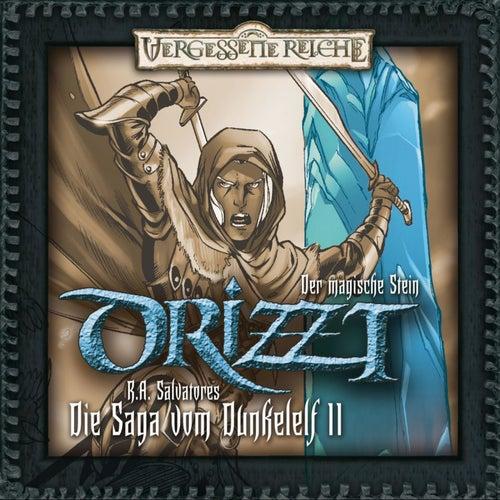 DRIZZT - Die Saga vom Dunkelelf 11 - Der magische Stein by Drizzt