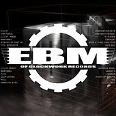 EBM of CLOCKWORK records by Various Artists