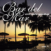 Bar del Mar Vol.1 (chill cafe goodies) by Various Artists