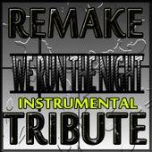 We Run The Night (Havana Brown Remake Instrumental) by The Supreme Team