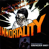 Immortality by Ebenezer Obey