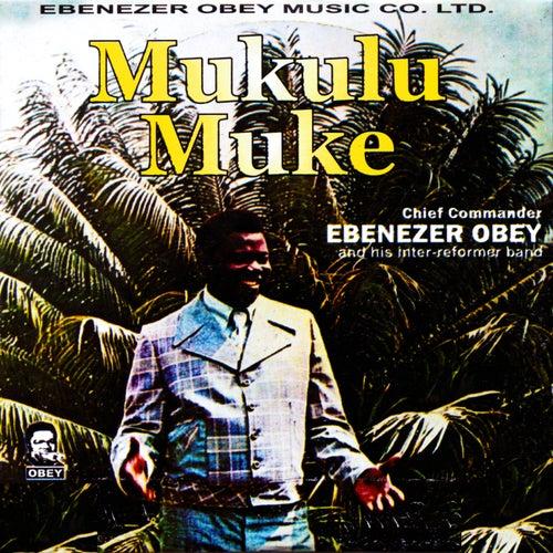 Mukulu Muke by Ebenezer Obey