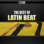 The Best of Latin Beat by Various Artists