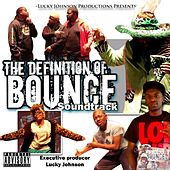 Definition of Bounce Sound Track by Various Artists