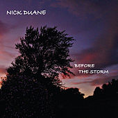 Before the Storm by Nick Duane