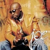 Better Days von Joe