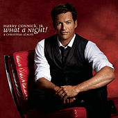 What A Night! A Christmas Album von Harry Connick, Jr.