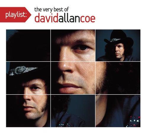 Playlist: The Very Best Of David Allan Coe by David Allan Coe