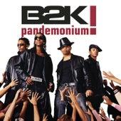 Pandemonium! von B2K