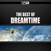 The Best of Dream Time by Various Artists