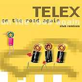 On The Road Again by Telex