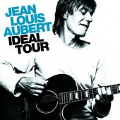 Ideal Tour by Jean-Louis Aubert