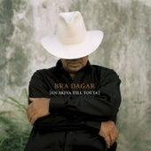 Bra Dagar - En Skiva Till Totta by Various Artists