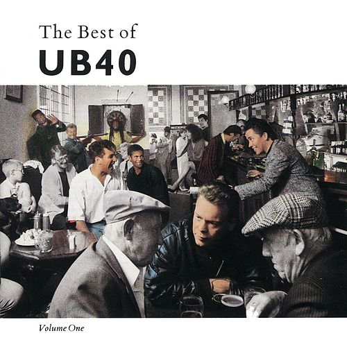 The Best Of UB40 Volume I by UB40