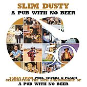 Pub With No Beer by Slim Dusty
