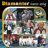 Diamanter - Diamanter Varer Evig by Various Artists