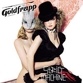 Strict Machine by Goldfrapp