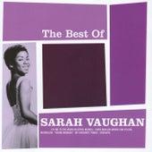 The Best Of Sarah Vaughan von Sarah Vaughan