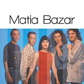 Matia Bazar: Solo Grandi Successi by Matia Bazar