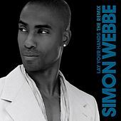 Lay Your Hands by Simon Webbe