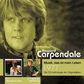 Anthologie Vol. 5: Jede Farbe Ist Schön / Nimm Den Nächsten Zug von Howard Carpendale