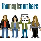 Love's A Game by The Magic Numbers
