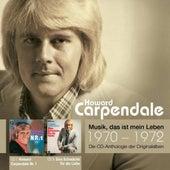 Anthologie Vol. 2: Howard Carpendale Nr. 1 / Eine Schwäche Für Die Liebe von Howard Carpendale