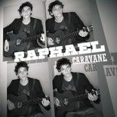 Caravane by Raphael