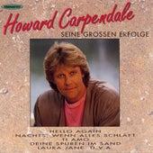 Seine Grossen Erfolge von Howard Carpendale