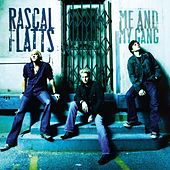 Me And My Gang von Rascal Flatts