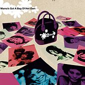 Mama's Got A Bag Of Her Own von Various Artists