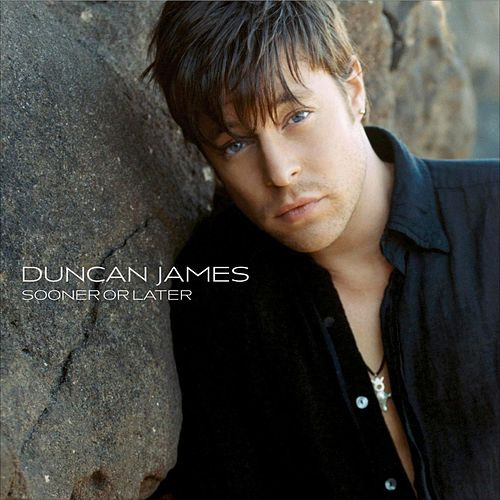 Sooner Or Later by Duncan James