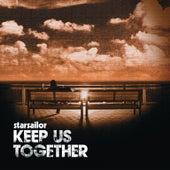 Keep Us Together by Starsailor